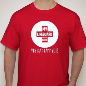 """The shirt reads, """"My Lifeguard Walks On Water: VBS Day Camp 2018"""""""